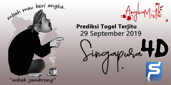Prediksi Togel Singapura Mbah Jambrong 29 September 2019