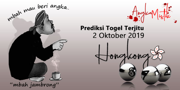 Prediksi Togel Hongkong Mbah Jambrong 2 Oktober 2019