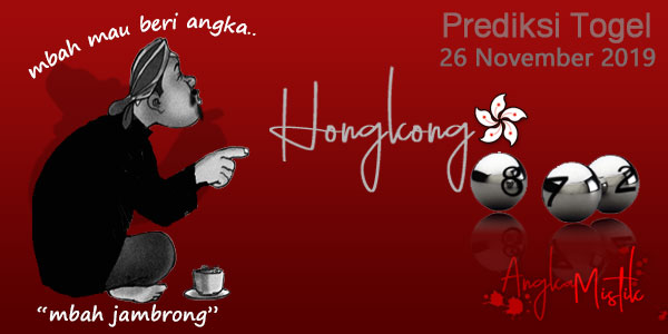 Prediksi-Togel-Hongkong-Mbah-Jambrong-26-November-2019