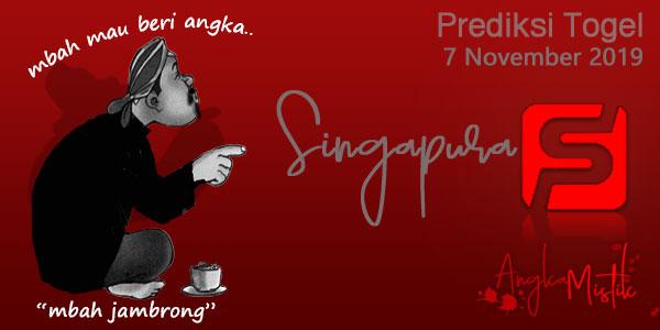 Prediksi Togel Singapura Mbah Jambrong 7 November 2019
