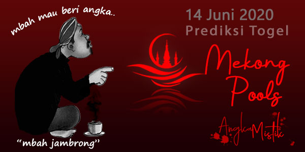 Prediksi Togel Mekong Mbah Jambrong 14 Juni 2020