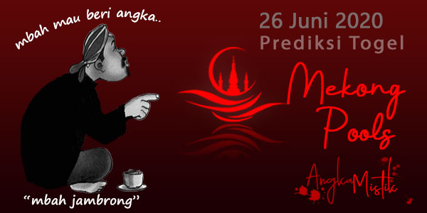 Prediksi Togel Mekong Mbah Jambrong 26 Juni 2020