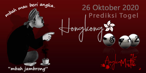 Prediksi Togel Hongkong Mbah Jambrong 26 Oktober 2020