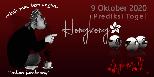 Prediksi Togel Hongkong Mbah Jambrong 9 Oktober 2020