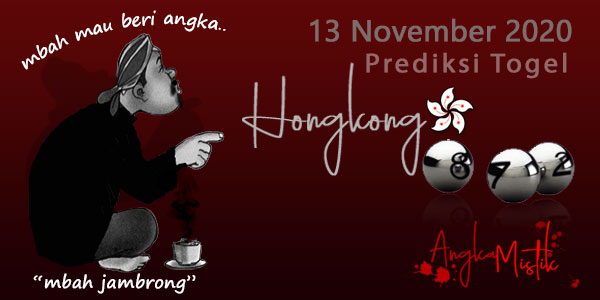 Prediksi-Togel-Hongkong-Mbah-Jambrong-13-november-2020