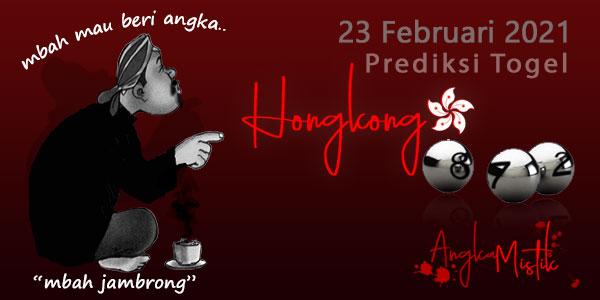 Prediksi Togel HK Mbah Jambrong 23 Februari 2021