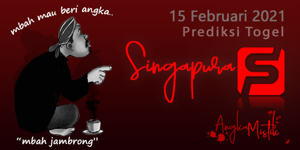 Prediksi-Togel-SGP-Mbah-Jambrong-15-Febuari-2021