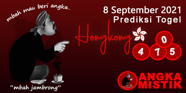 Prediksi-Togel-HK-Mbah-Jambrong-8-september-2021