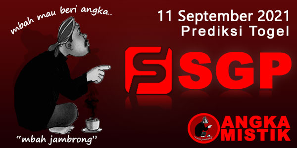 Prediksi-Togel-SGP-Mbah-Jambrong-11-September-2021
