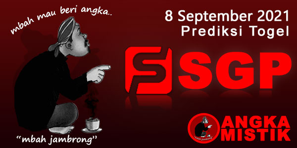 Prediksi-Togel-SGP-Mbah-Jambrong-8-September-2021